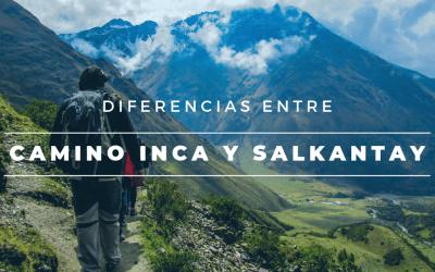 Diferencias entre Camino Inca y Salkantay