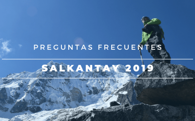 Preguntas Frecuentes Salkantay Trek 2019