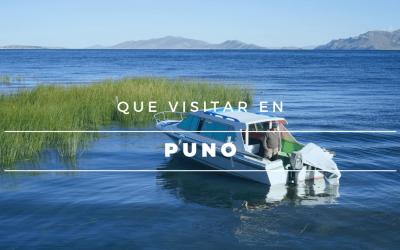 Que Visitar en Puno